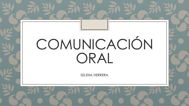 COMUNICACIÓN ORAL SELENA HERRERA