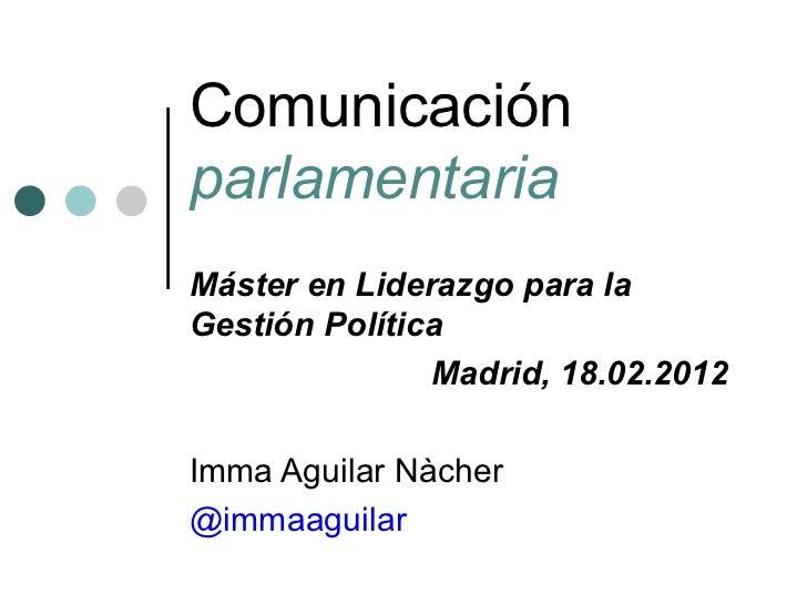 Comunicación Parlamentaria. Imma Aguilar