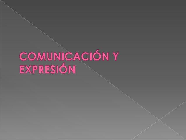  COMUNICACIÓN: Es transmitir y recibir; lacomunicación es siempre de dos. Es lautilización de un código especifico parala...