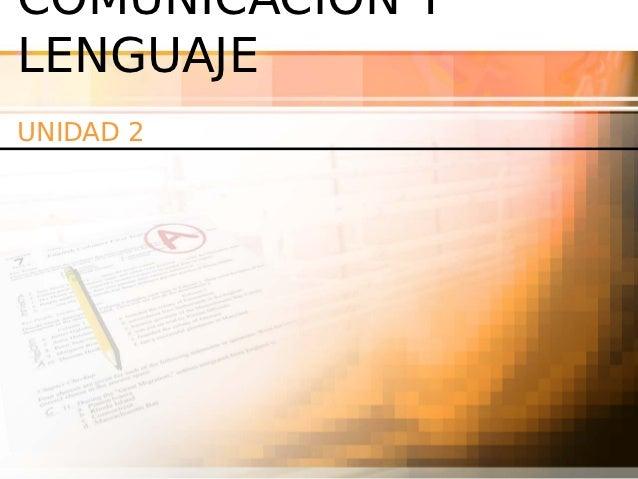 COMUNICACIÓN YLENGUAJEUNIDAD 2