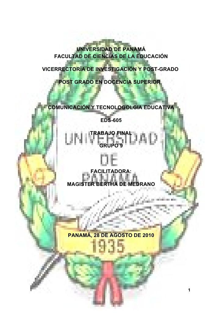 UNIVERSIDAD DE PANAMÁ    FACULTAD DE CIENCIAS DE LA EDUCACIÓN  VICERRECTORÍA DE INVESTIGACIÓN Y POST-GRADO       POST GRAD...