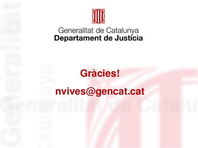 Gràcies! nvives@gencat.cat