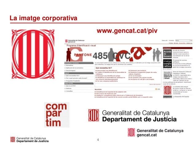 4 La imatge corporativa www.gencat.cat/piv