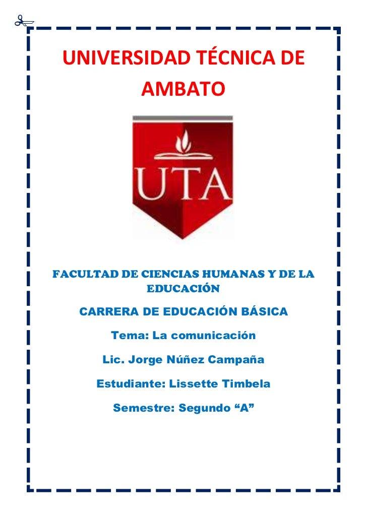 UNIVERSIDAD TÉCNICA DE        AMBATOFACULTAD DE CIENCIAS HUMANAS Y DE LA             EDUCACIÓN   CARRERA DE EDUCACIÓN BÁSI...