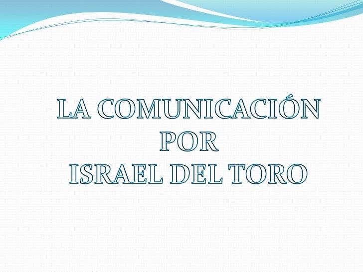 La comunicaciónLa comunicación es el proceso mediante el cual se puede transmitir información de unaentidad a otra. Los pr...