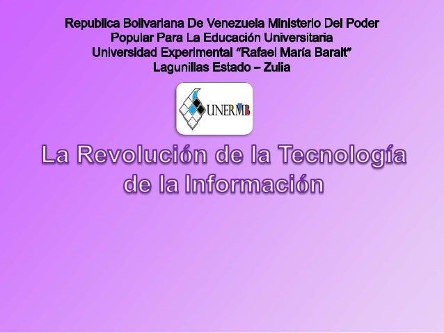 La revolución de la tecnología es unproceso que ha ido avanzando a lolargo de nuestra sociedad, ya que elhombre tenía inqu...