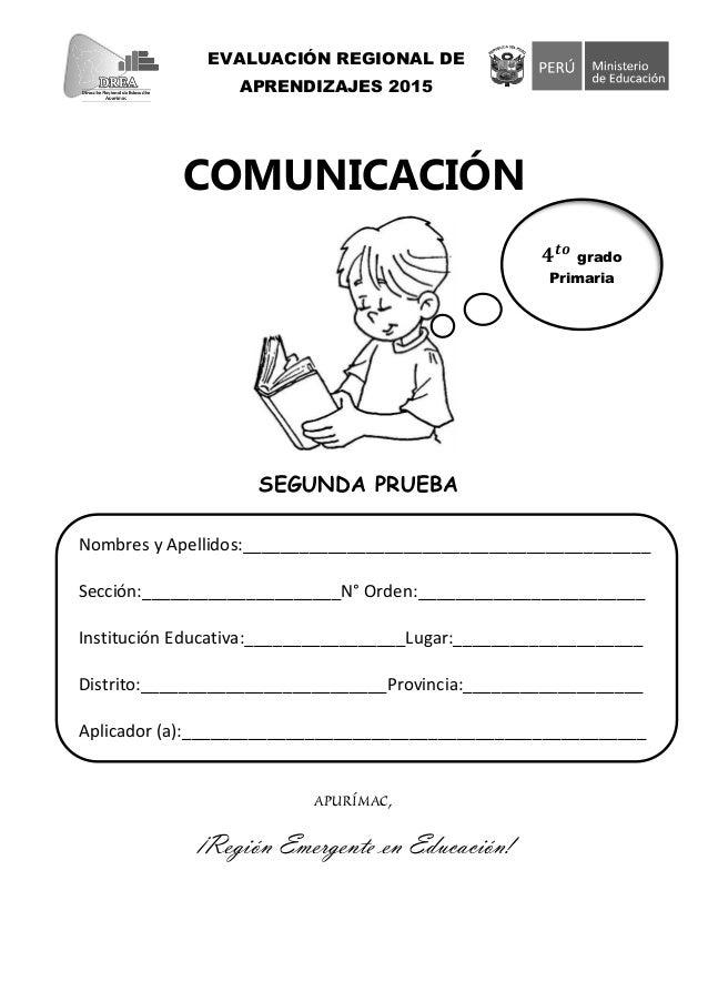 COMUNICACIÓN SEGUNDA PRUEBA APURÍMAC, ¡Región Emergente en Educación! Nombres y Apellidos:________________________________...