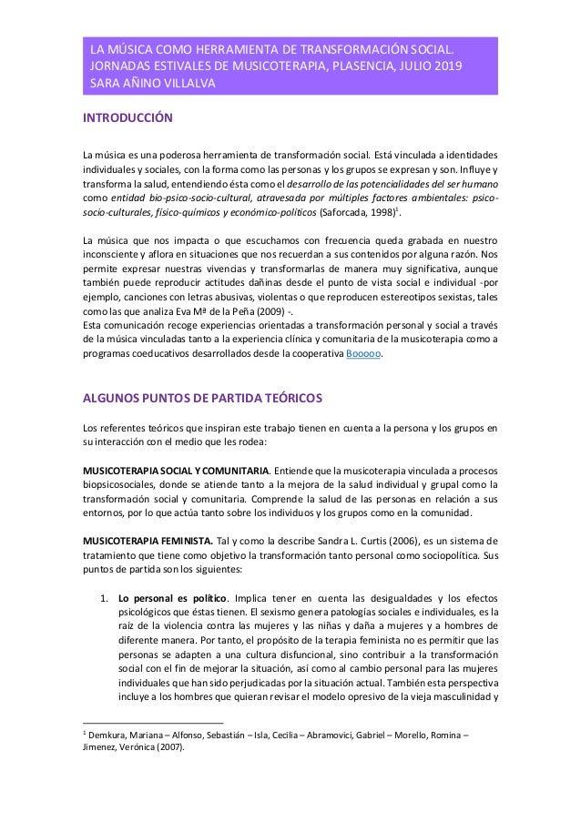 LA MÚSICA COMO HERRAMIENTA DE TRANSFORMACIÓN SOCIAL. JORNADAS ESTIVALES DE MUSICOTERAPIA, PLASENCIA, JULIO 2019 SARA AÑINO...