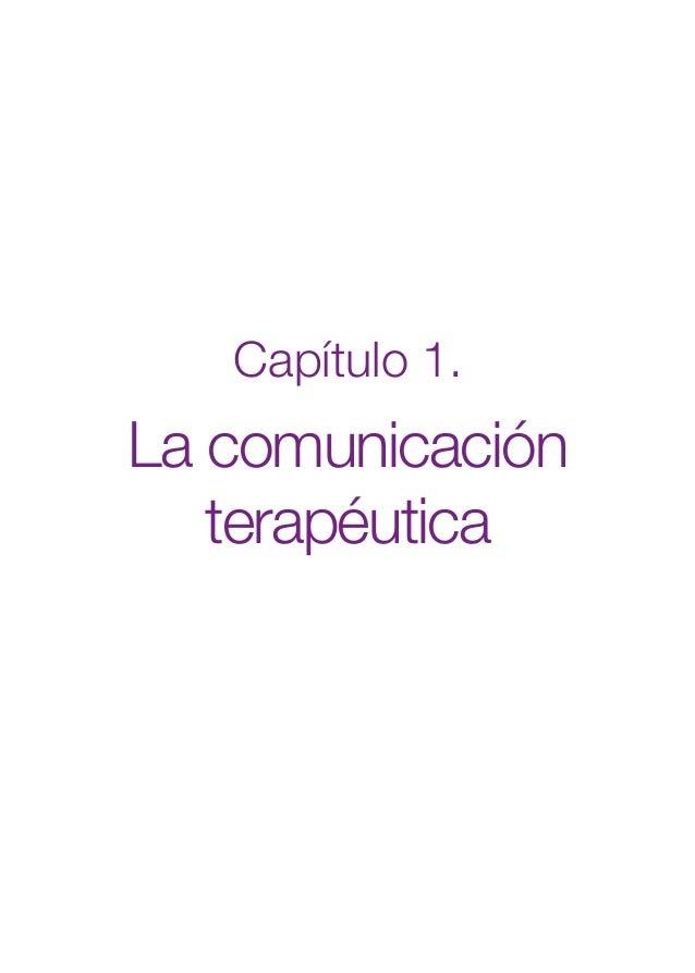 1. Cap. 1 Com terapeutica  24/5/07  11:58  Página 17  Capítulo 1.  La comunicación terapéutica