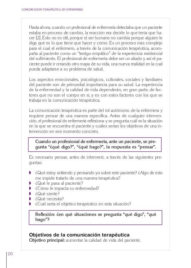 1. Cap. 1 Com terapeutica  24/5/07  11:58  Página 20  COMUNICACIÓN TERAPÉUTICA EN ENFERMERÍA  Hasta ahora, cuando un profe...