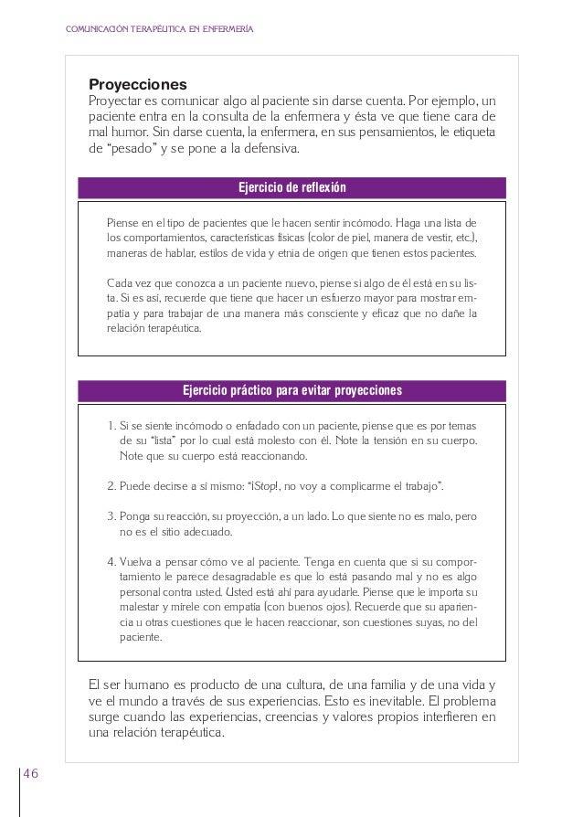 2. Cap. 2 La empatía  24/5/07  12:47  Página 46  COMUNICACIÓN TERAPÉUTICA EN ENFERMERÍA  Proyecciones Proyectar es comunic...