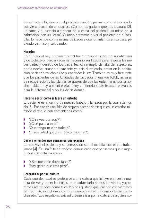 3. Cap. 3 El respeto  24/5/07  12:11  Página 56  COMUNICACIÓN TERAPÉUTICA EN ENFERMERÍA  do se hace la higiene o cualquier...