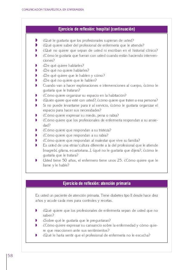 3. Cap. 3 El respeto  24/5/07  12:11  Página 58  COMUNICACIÓN TERAPÉUTICA EN ENFERMERÍA  Ejercicio de reflexión: hospital ...
