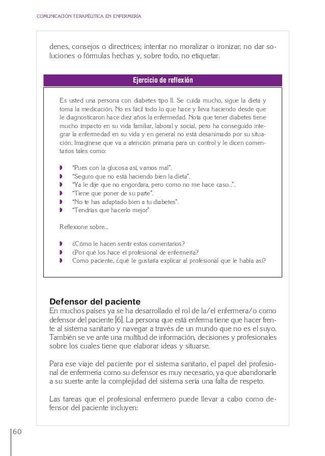 3. Cap. 3 El respeto  24/5/07  12:11  Página 60  COMUNICACIÓN TERAPÉUTICA EN ENFERMERÍA  denes, consejos o directrices; in...