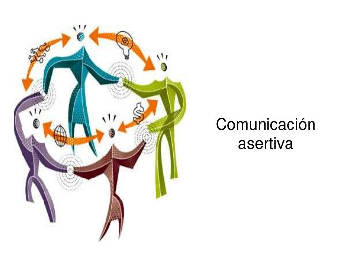 Comunicación asertiva<br />