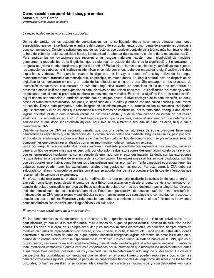 Comunicación corporal -kinésica, proxémica-Antonio Muñoz CarriónUniversidad Complutense de MadridLa especificidad de las e...