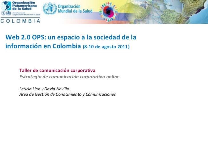 2004 Taller de comunicación corporativa Estrategia de comunicación corporativa online Leticia Linn y David Novillo Area de...