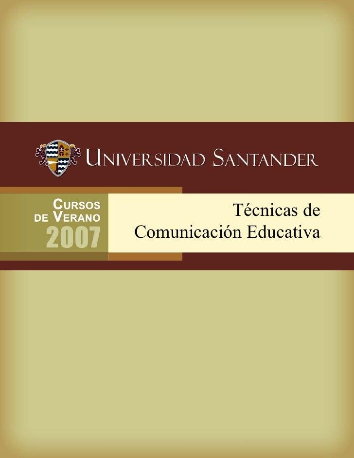 Técnicas de Comunicación Educativa