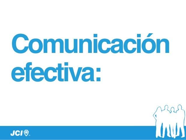 Comunicación! efectiva:
