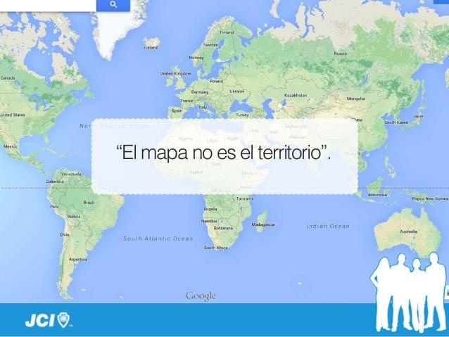 """""""El mapa no es el territorio""""."""
