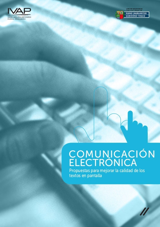 COMUNICACIÓNELEKTRÓNICAPropuestasparamejorarlacalidaddelostextosenpantalla COMUNICACIÓN ELECTRÓNICA Propuestas para mejora...
