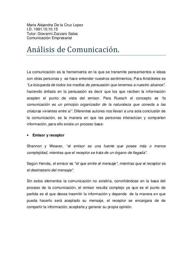 Maria Alejandra De la Cruz Lopez I.D. 1991.10.10.15 Tutor: Giovanni Zozzaro Salas Comunicación Empresarial AnálisisdeCo...