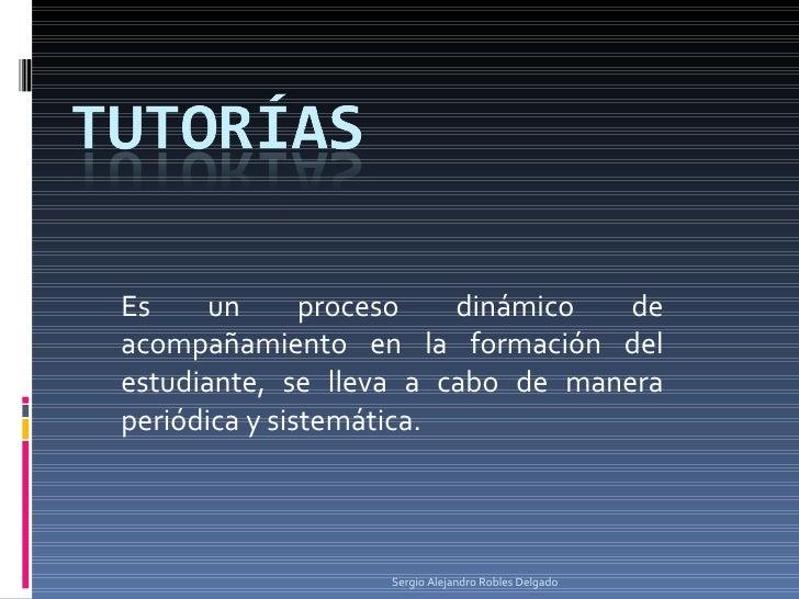 Es un proceso dinámico de acompañamiento en la formación del estudiante, se lleva a cabo de manera periódica y sistemática...