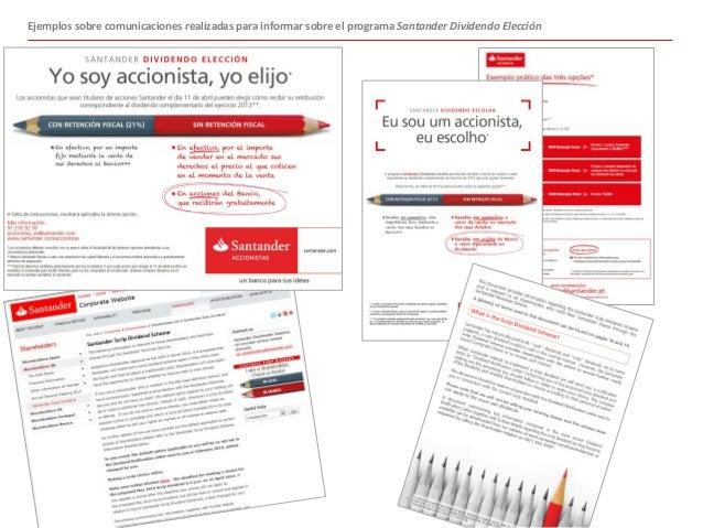 Ejemplos sobre comunicaciones realizadas para informar sobre el programa Santander Dividendo Elección