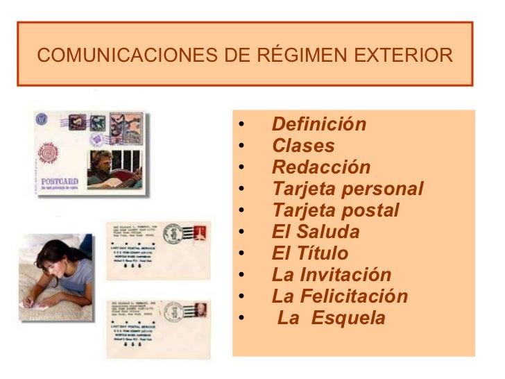 Comunicaciones De Régimen Exterior