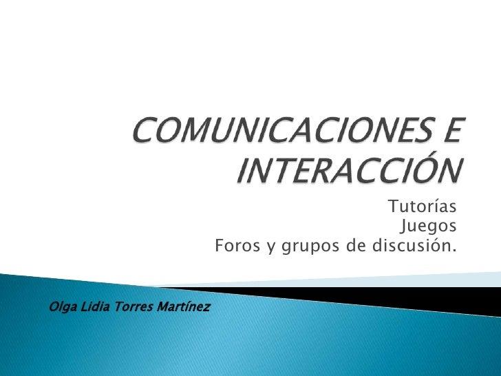 Tutorías                                                   Juegos                              Foros y grupos de discusión...