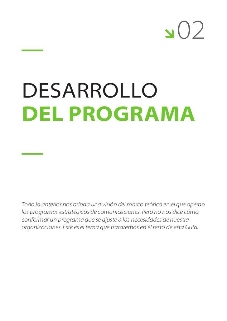     02desarrollodel programaTodo lo anterior nos brinda una visión del marco teórico en el que operanlos programas estrat...
