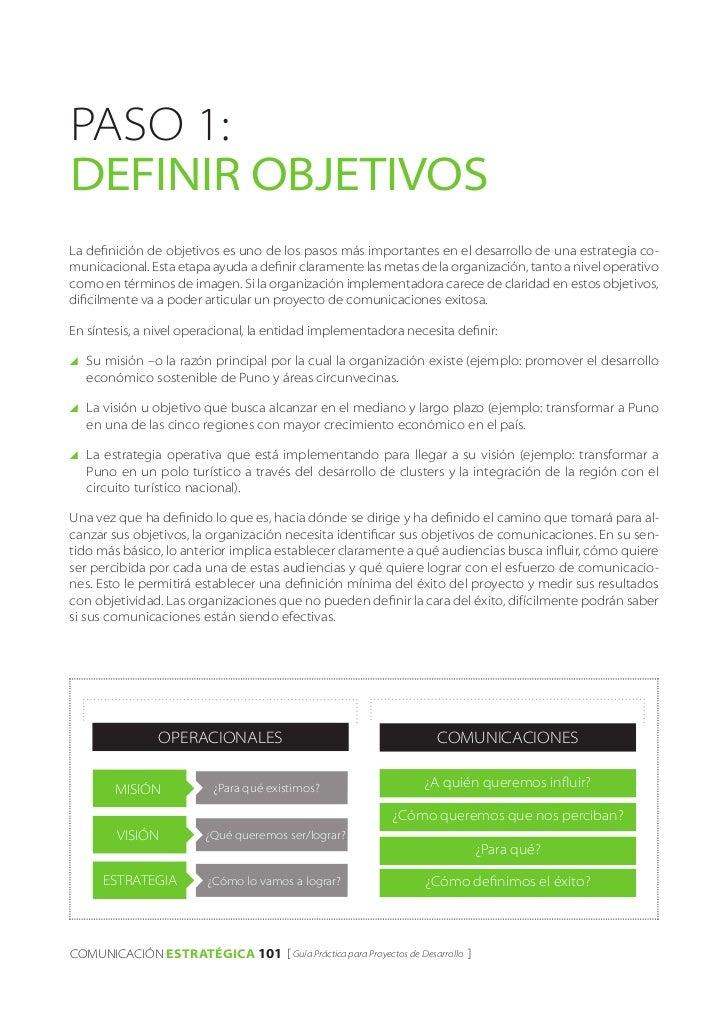 Paso 1:Definir ObjetivosLa definición de objetivos es uno de los pasos más importantes en el desarrollo de una estrategia ...