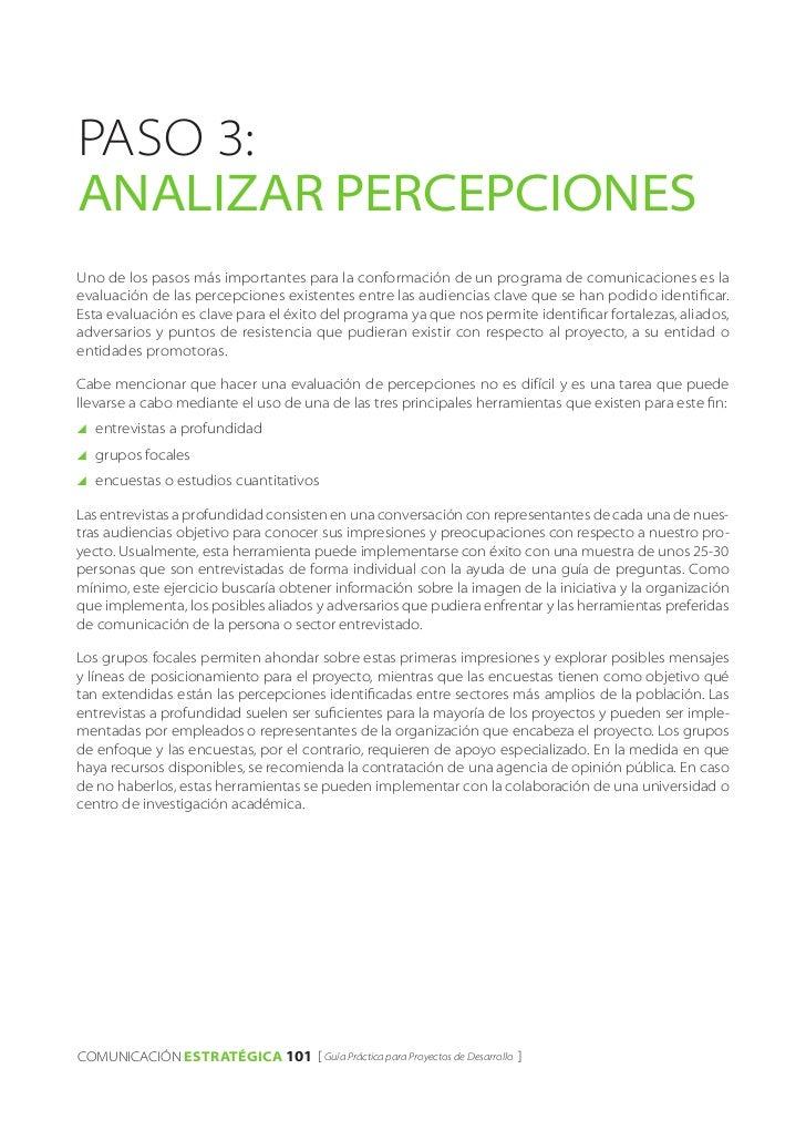 PASO 3:analizar percepcionesUno de los pasos más importantes para la conformación de un programa de comunicaciones es laev...