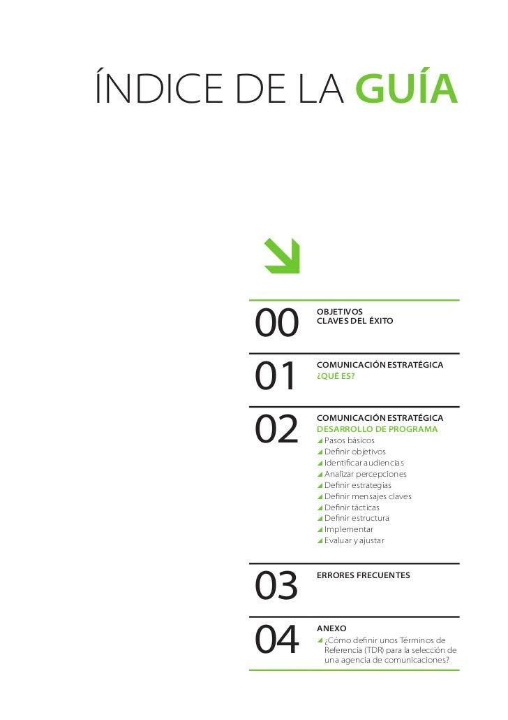 Índice de La Guía              00            OBJETIVOS            CLAVES DEL ÉXITO       01            COMUNICACIÓN ESTRA...