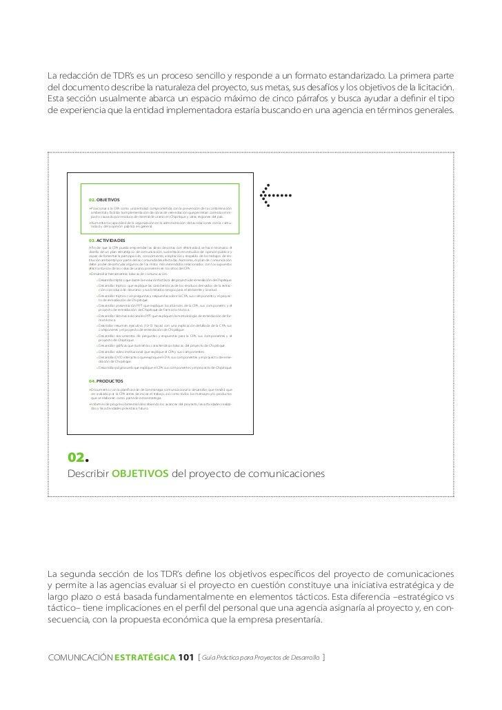 La redacción de TDR's es un proceso sencillo y responde a un formato estandarizado. La primera partedel documento describe...