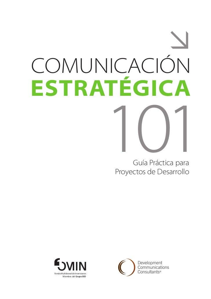 ComunicaciónEstratégica                                     101  Guía Práctica para                                     P...