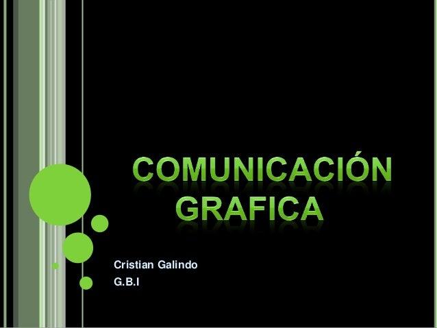 Cristian Galindo G.B.I