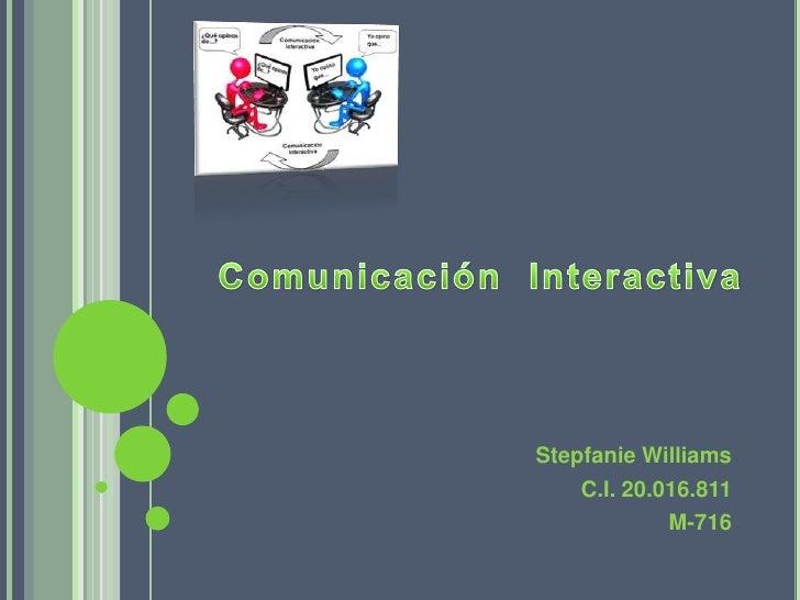 Stepfanie Williams    C.I. 20.016.811             M-716