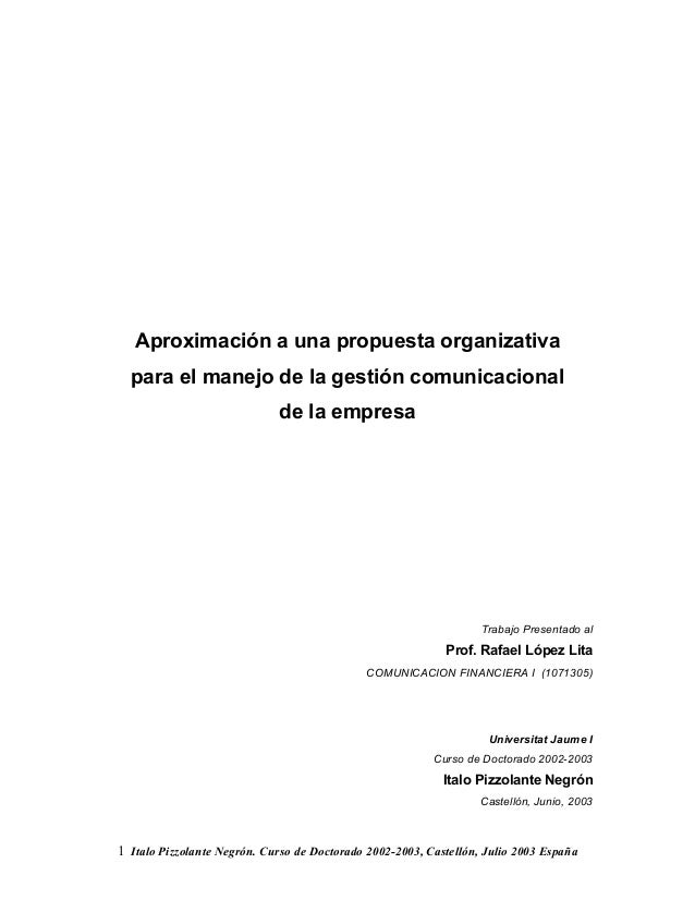 1 Italo Pizzolante Negrón. Curso de Doctorado 2002-2003, Castellón, Julio 2003 España Aproximación a una propuesta organiz...