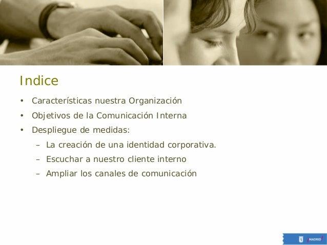 Comunicacion interna en la administracion publica. caso ayuntamiento de madrid Slide 2