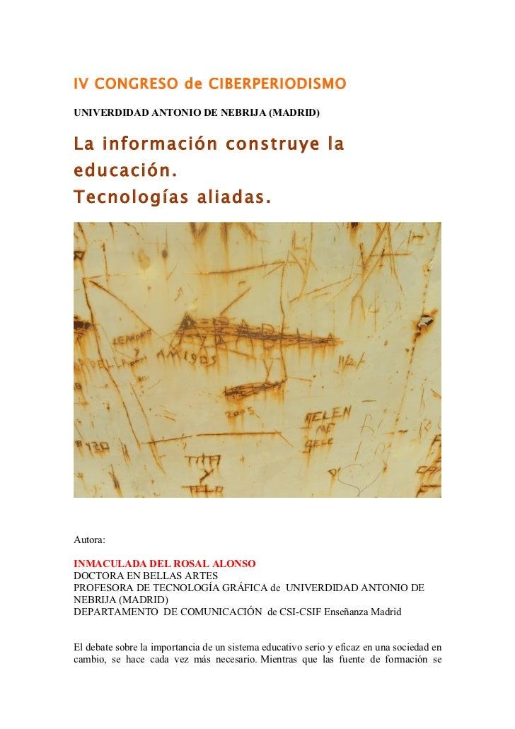 La información construye la educación. Herramientas aliadasIV Congreso de Ciberperiodismo Universidad Nebrija