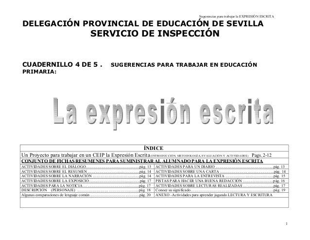 Sugerencias para trabajar la EXPRESIÓN ESCRITA DELEGACIÓN PROVINCIAL DE EDUCACIÓN DE SEVILLA SERVICIO DE INSPECCIÓN CUADER...
