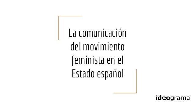 La comunicación del movimiento feminista en el Estado español