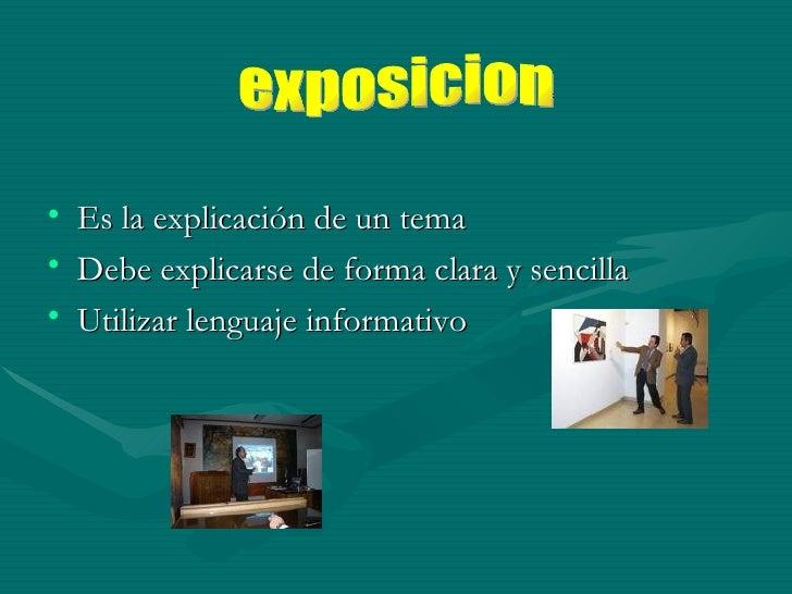 <ul><li>Es la explicación de un tema </li></ul><ul><li>Debe explicarse de forma clara y sencilla </li></ul><ul><li>Utiliza...