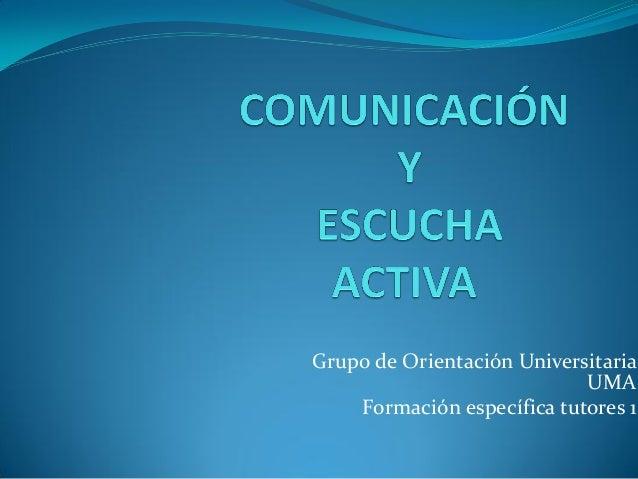 Grupo de Orientación UniversitariaUMAFormación específica tutores 1