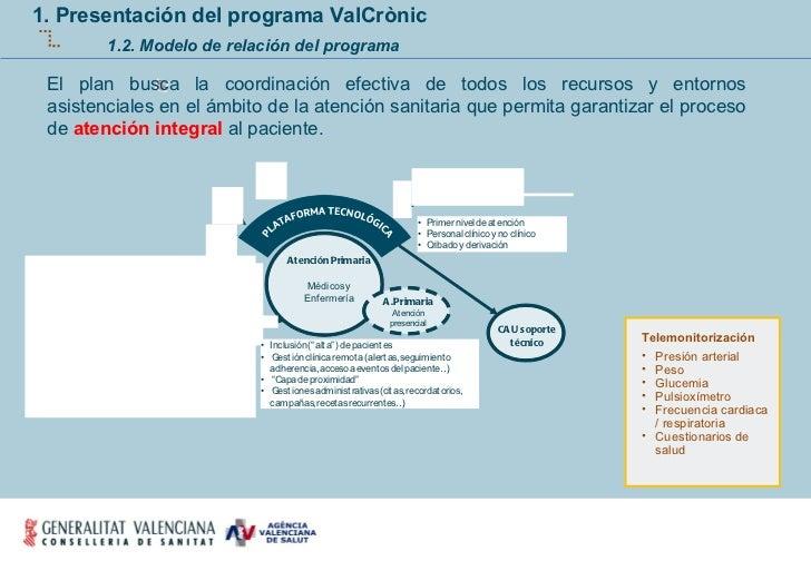 El plan busca la coordinación efectiva de todos los recursos y entornos asistenciales en el ámbito de la atención sanitari...