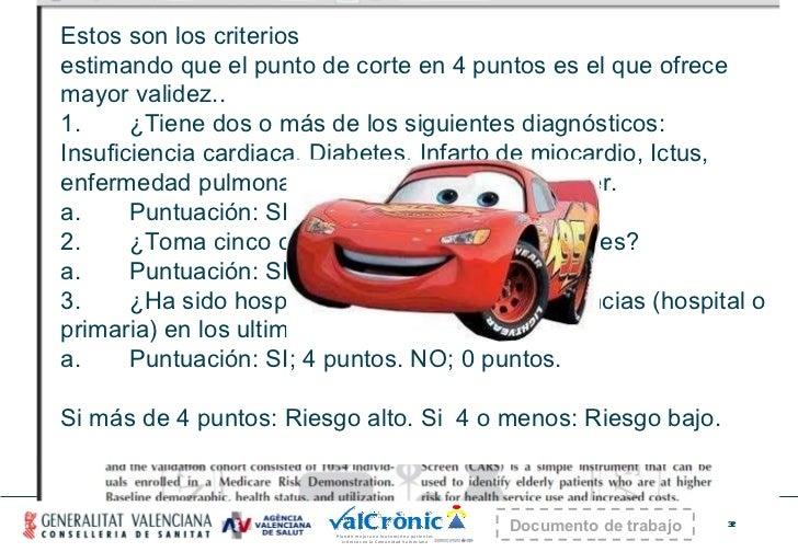 ¿QUE ES CARS? Estos son los criterios estimando que el punto de corte en 4 puntos es el que ofrece mayor validez.. 1....