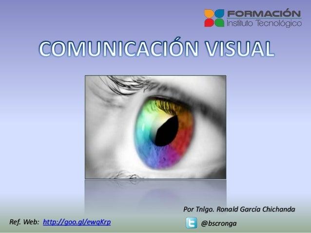 Por Tnlgo. Ronald García Chichanda @bscrongaRef. Web: http://goo.gl/ewqKrp