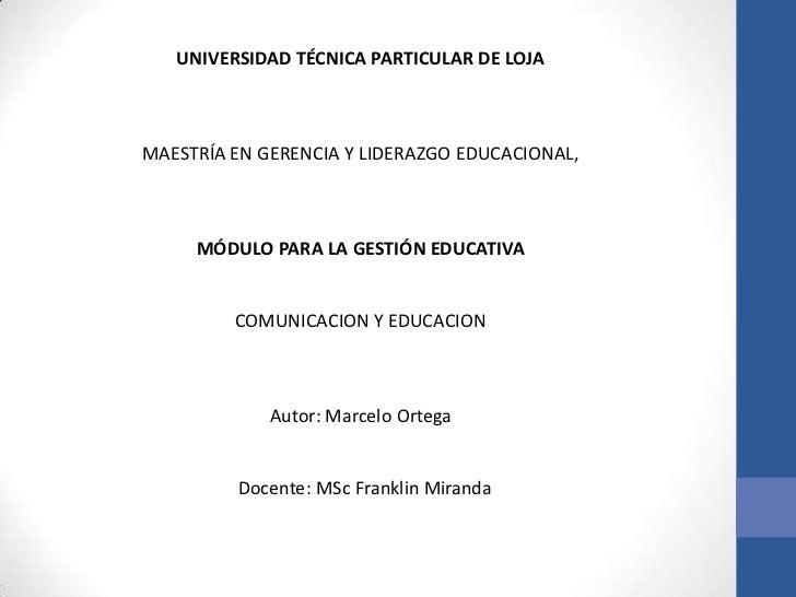 UNIVERSIDAD TÉCNICA PARTICULAR DE LOJAMAESTRÍA EN GERENCIA Y LIDERAZGO EDUCACIONAL,     MÓDULO PARA LA GESTIÓN EDUCATIVA  ...