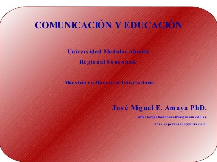 Comunicacion y educacion dia primero